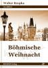 Buch Frontseite Boehmische-Weihnacht-Walter-Rzepka-ROGEON-9783943186284