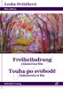 DVD Frontseite Freiheitsdrang-Touha-po-svobode-Lenka-Ovcackova-ROGEON-9783943186277